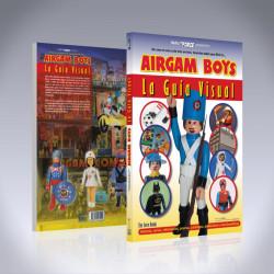 AIRGAM BOYS LA GUÍA VISUAL